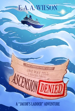 Ascension Denied by E A A Wilson